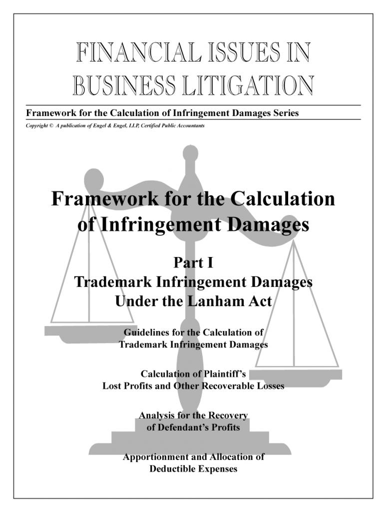 "Framework for the Calculation of Infringement Damages: Part I: ""Trademark Infringement Damages Under the Lanham Act"""