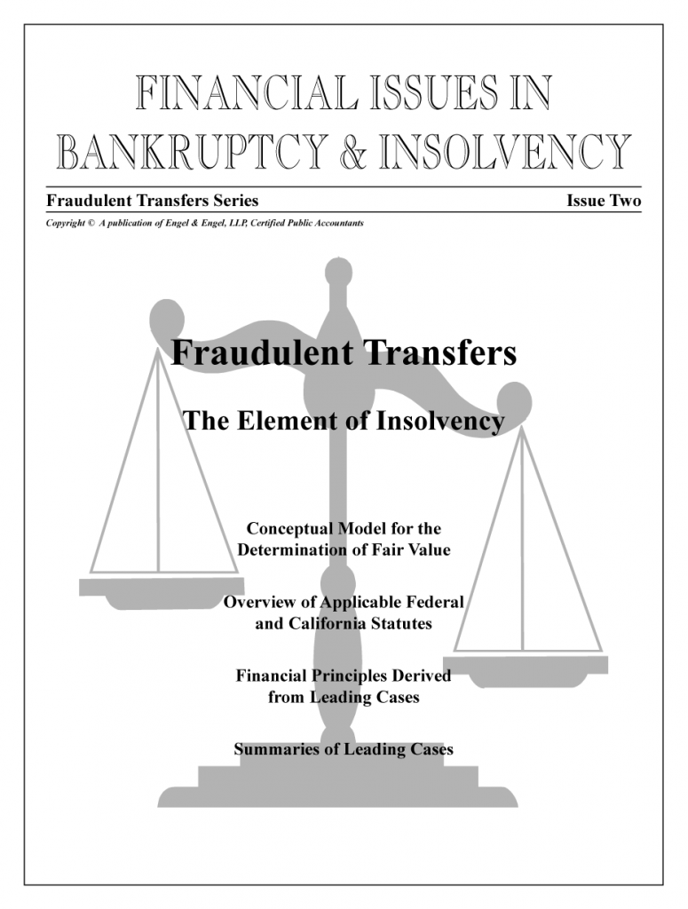 """Fraudulent Transfers: """"The Element of Insolvency"""""""