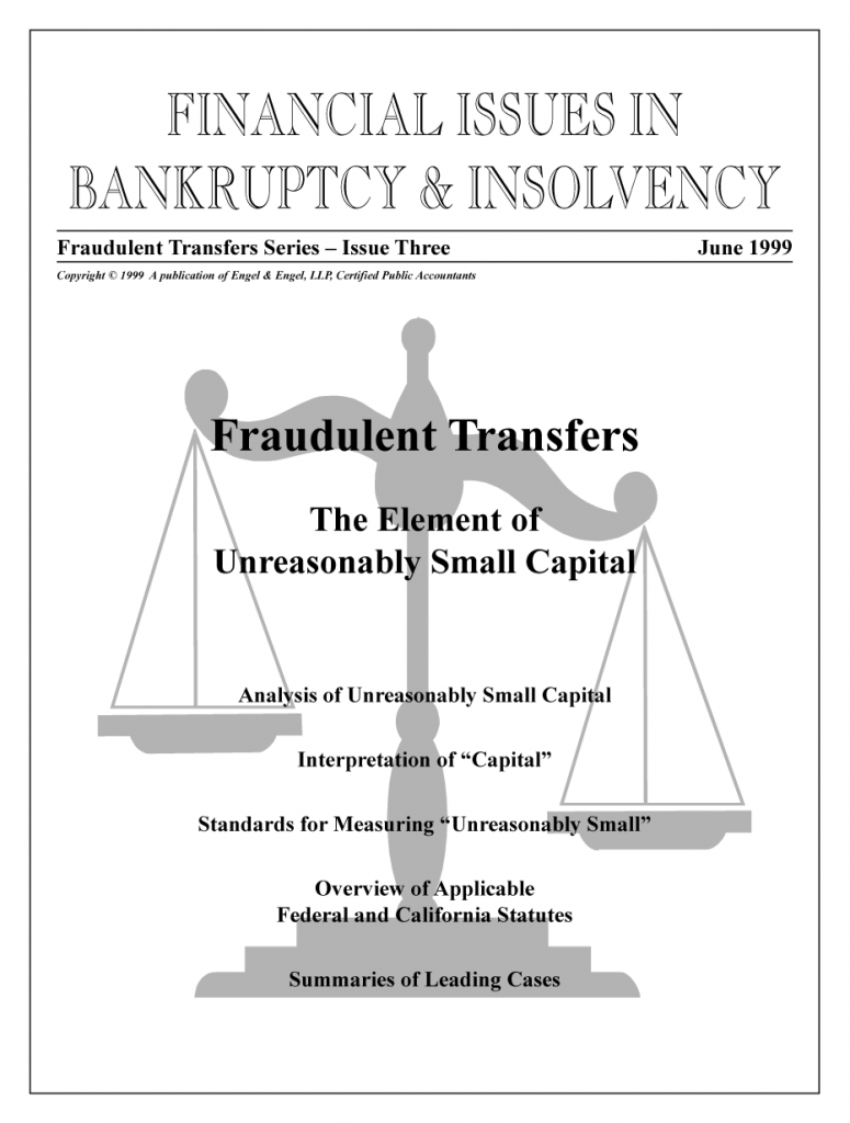 """Fraudulent Transfers: """"The Element of Unreasonably Small Capital"""""""
